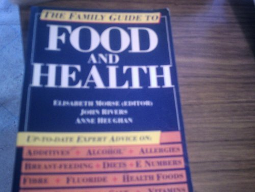 9780712618144: The Family Guide to Food and Health