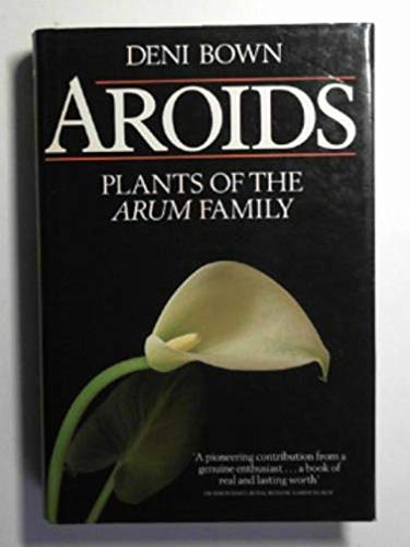9780712618229: Aroids: Plants of the Arum Family