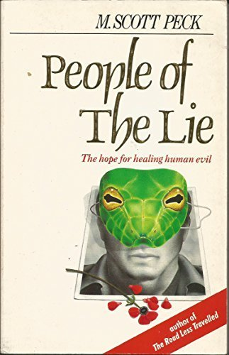 9780712618571: People of the lie: the hope for healing human evil