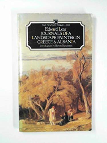 9780712618854: Journals of a Landscape Painter in Greece and Albania (The Century Travellers)