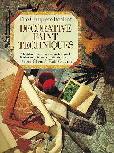 9780712619059: The Complete Book of Decorative Paint Techniques: An Inspirational Sourcebook of Paint Finishes and Interior Decoration