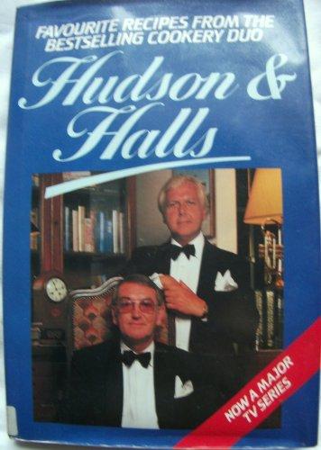 Favourite Recipes from Hudson and Halls: Peter Hudson, David Halls