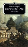 9780712619288: The Waiting Land: Spell in Nepal (The Century travellers)