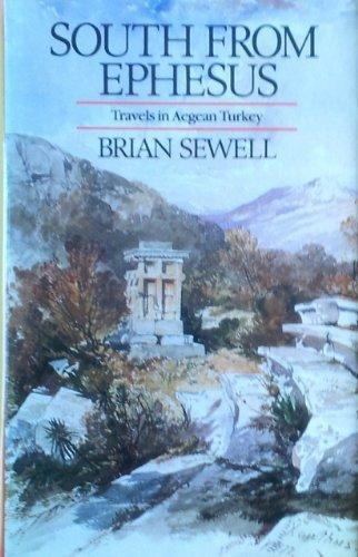 9780712619417: South from Ephesus: Travels in Aegean Turkey