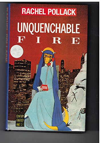 Unquenchable Fire: Pollack, Rachel