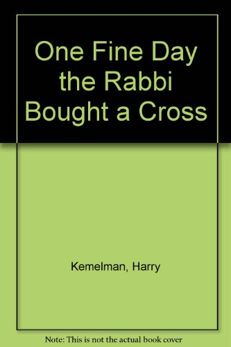 9780712619554: One Fine Day the Rabbi Bought a Cross