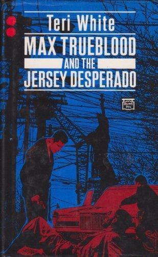 9780712619585: Max Trueblood and the Jersey desperado