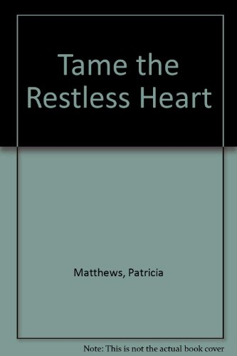 9780712619790: Tame the Restless Heart