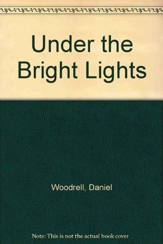 9780712619837: Under the Bright Lights
