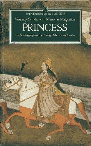 Princess: The Autobiography of Dowager Maharani of: Vijayaraje Scindia, Manohar