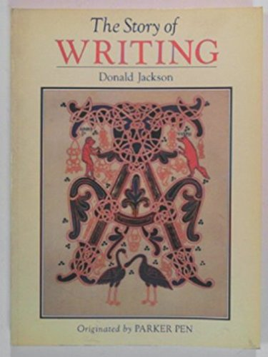 9780712620109: The Story of Writing