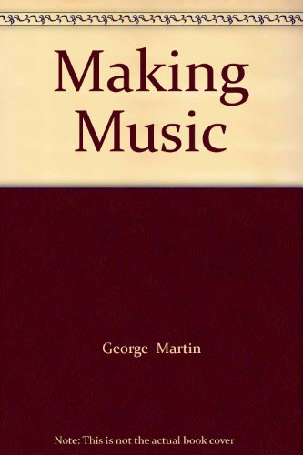 9780712620154: Making Music