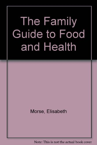 9780712620307: The Family Guide to Food and Health