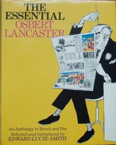 9780712620369: The Essential Osbert Lancaster