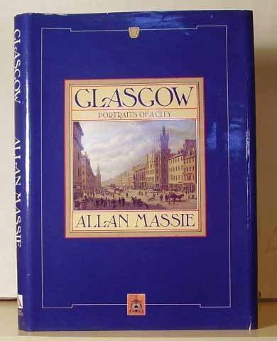 Glasgow: A History: Massie, Allan