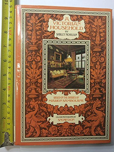 9780712620550: A Victorian Household: Based On The Diaries of Marion Sambourne