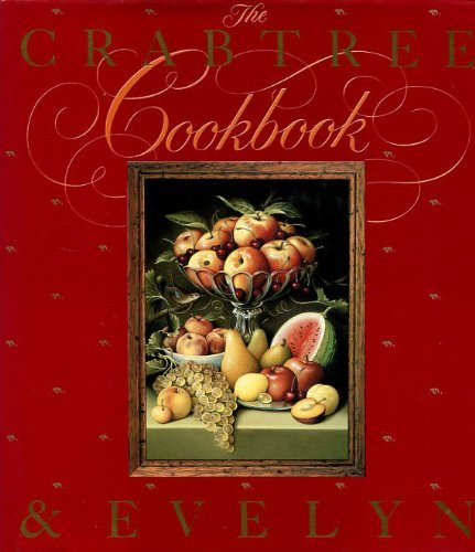 9780712620826: The Crabtree & Evelyn Cookbook