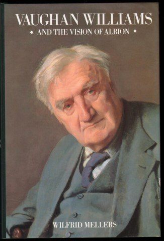 9780712621175: Vaughan Williams and the Vision of Albion