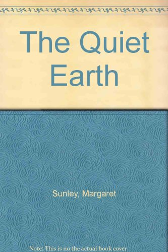 9780712621199: The Quiet Earth