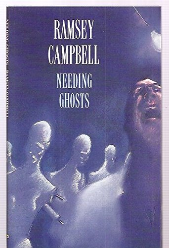 9780712621595: Needing Ghosts (Legend novellas)