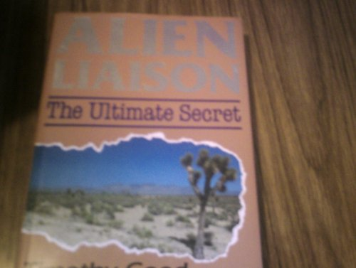 9780712621946: Alien Liaison: The Ultimate Secret