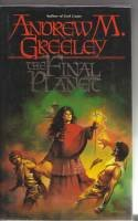 The Final Planet: Greeley, Andrew M.