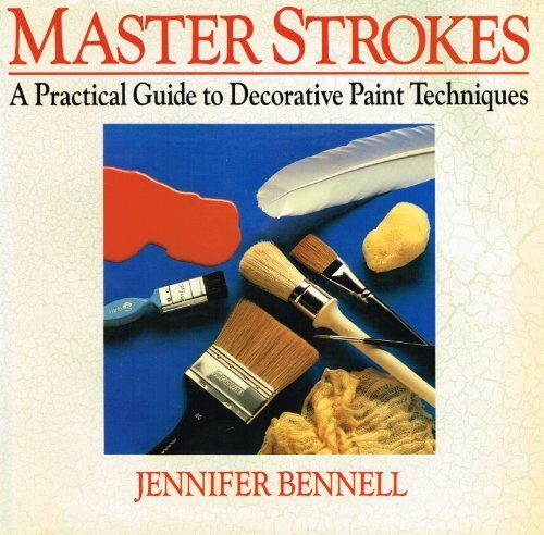 9780712622509: Master Strokes: A Practical Guide to Decorative Paint Techniques