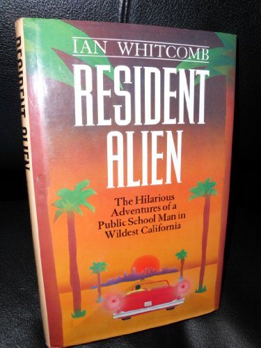 Resident Alien the Hilarious Adventures: Whitcomb, Ian