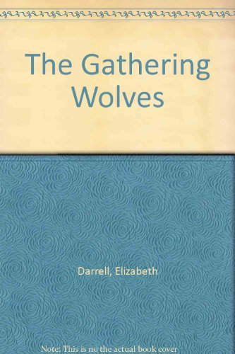 9780712622837: The Gathering Wolves