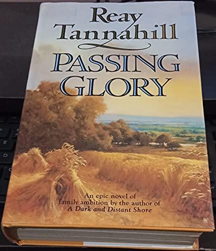 Passing Glory: Tannahill, Reay
