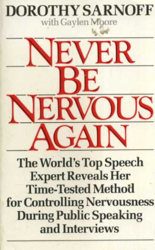 9780712623452: Never Be Nervous Again. The World's Top Speech Expert Reveals Her Time-Tested Method For Controlling Nervousness During Public Speaking And Interviews