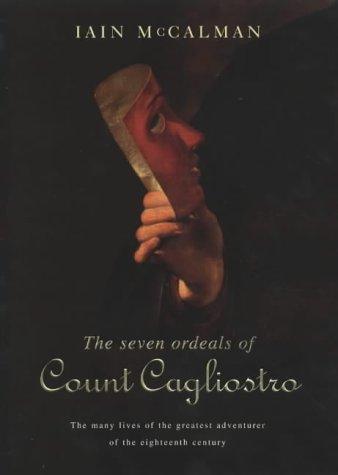 9780712623483: The Seven Ordeals of Count Cagliostro