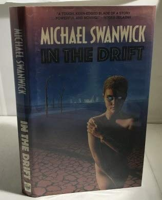 In the Drift (9780712623797) by Michael Swanwick