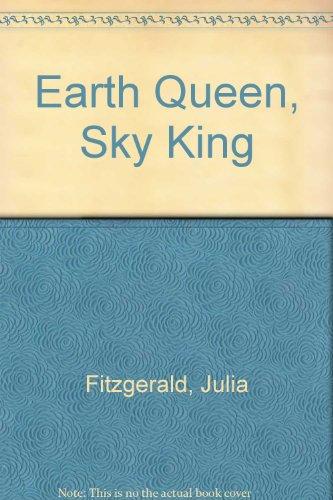 9780712624343: Earth Queen, Sky King