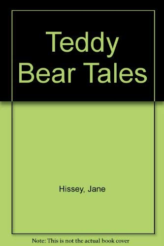 Jane Hissey's Teddy Bear Tales: Hissey, Jane