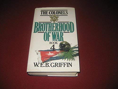 Colonels Brotherhood War: GRIFFIN, W.E.B.