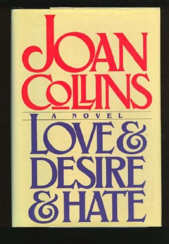 9780712625364: Love and Desire and Hate
