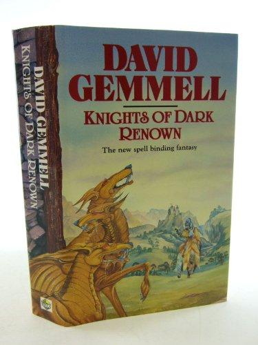 KNIGHTS OF DARK RENOWN: GEMMELL, David