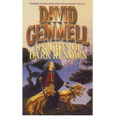 Knights of Dark Renown: David Gemmell