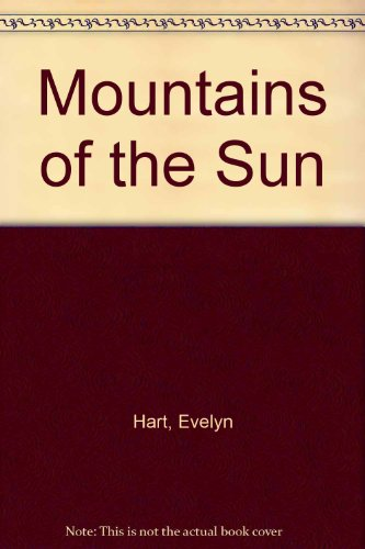 Mountains of the Sun: Hart, Evelyn