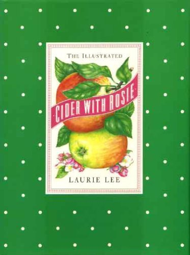 The Illustrated Cider with Rosie (0712629130) by LAURIE LEE