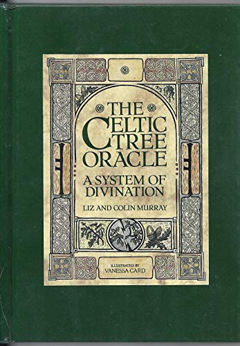9780712629409: The Celtic Tree Oracle: System of Divination (Rider)
