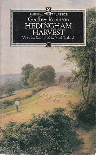 9780712629867: Hedingham Harvest: Victorian Family Life in Rural England (National Trust classics)
