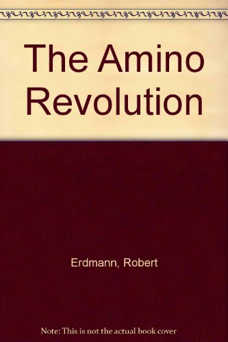 9780712629881: The Amino Revolution