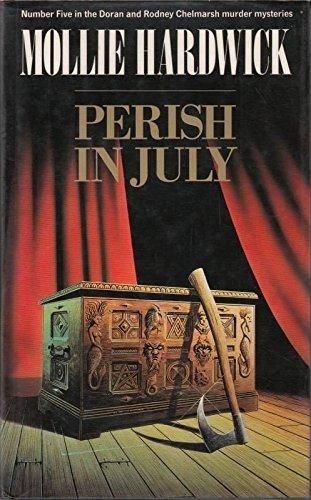 9780712630276: Perish in July