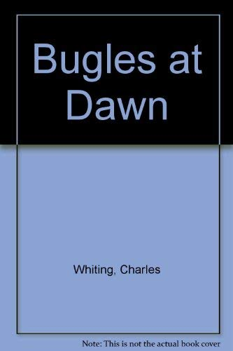 9780712630436: Bugles at Dawn