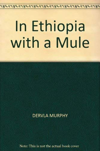 9780712630443: In Ethiopia with a Mule