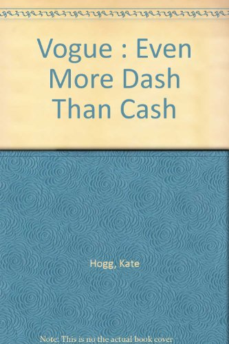 9780712630627: Vogue : Even More Dash Than Cash