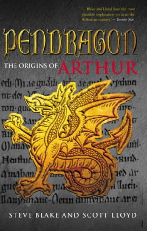 9780712631211: Pendragon: The True Story of Arthur