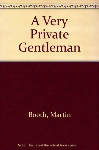 9780712634281: A Very Private Gentleman